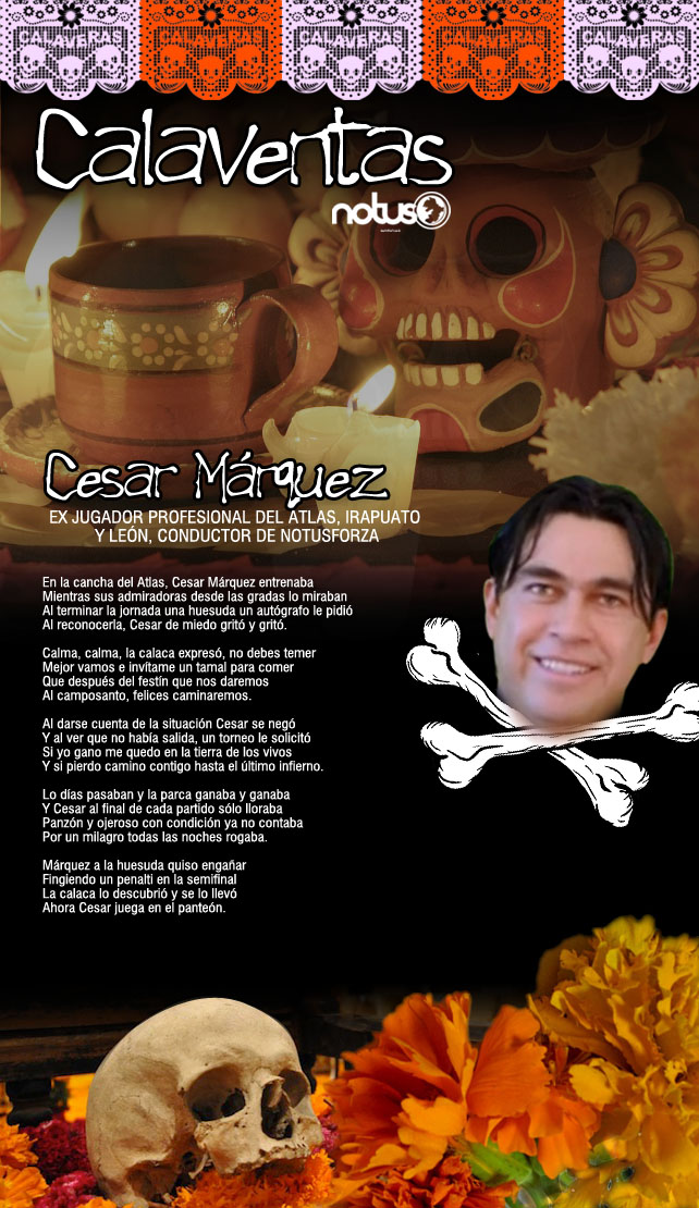 CALAVERAS NOTUS 04 Cesar Márquez