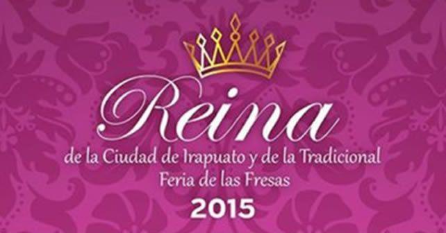 Photo of Convocatoria para Reina de la Ciudad y Feria de las Fresas Irapuato 2015