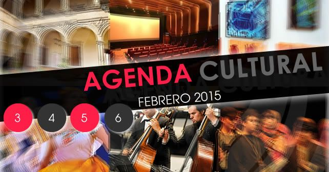 Photo of Agenda Cultural del 3 al 6 de febrero 2015