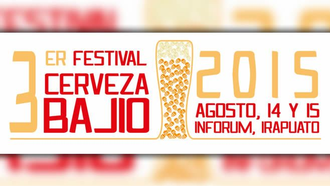 14 y 15 de agosto festival de la cerveza baj o en irapuato for Jardin de la cerveza 2015 14 de agosto