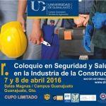 División de Ingenierías realizará Coloquio en Seguridad y Salud en la Industria de la Construcción
