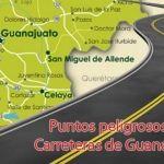 71 puntos carreteros de riesgo en Guanajuato: Irapuato, Pénjamo, Abasolo…