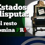 """12 estados en disputa: """"En el resto predomina PRI"""""""