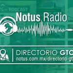 Llega Notus Radio y Directorio Guanajuato