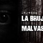 Leyenda: ¿Existió la bruja de Malvas?