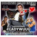 Lady Wuu llegará subirá al cuadrilátero de la lucha libre en Monterrey