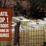 Guanajuato, en el top 1 de los estados con mayor robo de hidrocarburos