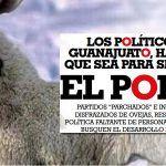 Los políticos de Guanajuato, hacen lo que sea para seguir en el poder