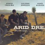 Arid Dream: guanajuatense comenzó aparecer en las pantallas de California