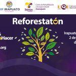 """Este domingo 2 de diciembre se realizará el """"Reforestatón"""" en Parque Ecológico de Irapuato"""
