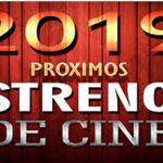 Estrenos 2019 más esperados en el cine
