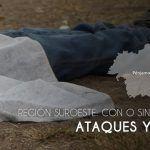 Región Suroeste: Con o sin Mando Único, ataques y muertos