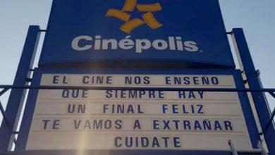 Photo of El emotivo mensaje de Cinépolis para despedirse durante la epidemia de coronavirus
