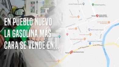 Photo of En Pueblo Nuevo, la gasolina más cara se vende en…